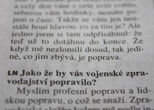 Úryvek z rozhovoru podplukovníka Karla Daňhela proLN (21. 7. 2012)