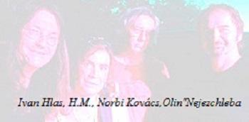 """Ivan Hlas, H.M., Norbi Kovács a Jaroslav """"Olin"""" Nejezchleba"""