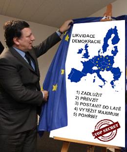 Evropská unie je mocenský nástroj k likvidaci svobody a demokracie